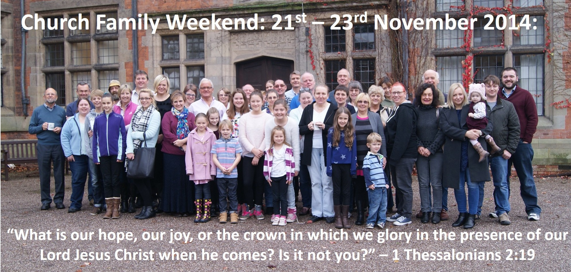 Church Family Weekend 2014: 1 Thessalonians